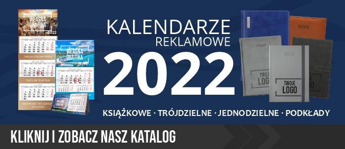 Kalendarze reklamowe na rok 2022